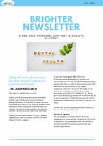 Updates Brighter Hope Newsletter: Updates about Blueprint, Reopening, and Continued Telehealth